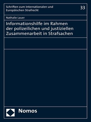 cover image of Informationshilfe im Rahmen der polizeilichen und justiziellen Zusammenarbeit in Strafsachen