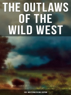 cover image of THE OUTLAWS OF THE WILD WEST