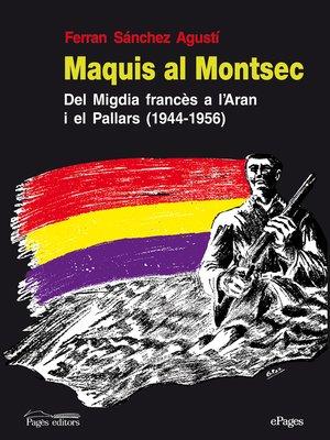 cover image of Maquis al Montsec