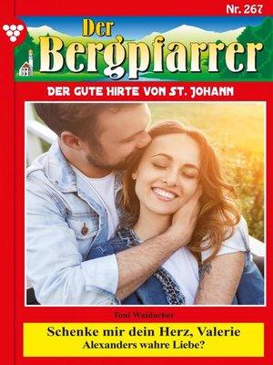 cover image of Der Bergpfarrer 267 – Heimatroman