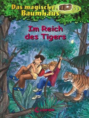 cover image of Das magische Baumhaus 17--Im Reich des Tigers
