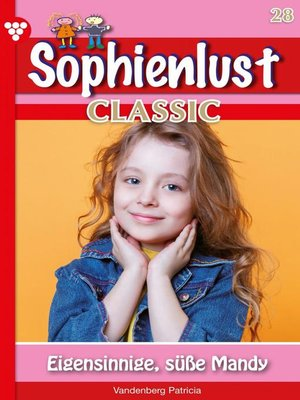 cover image of Sophienlust Classic 28 – Familienroman