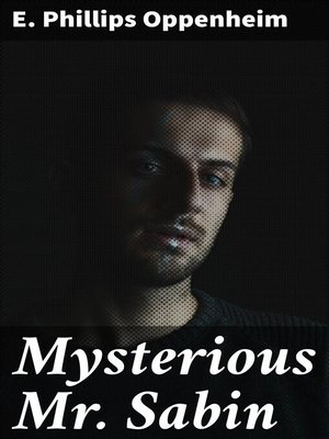 cover image of Mysterious Mr. Sabin