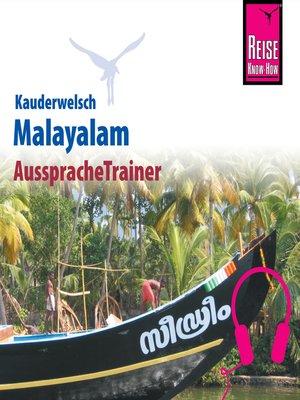 cover image of Reise Know-How Kauderwelsch AusspracheTrainer Malayalam