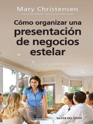 cover image of Cómo organizar una presentación de negocios estelar