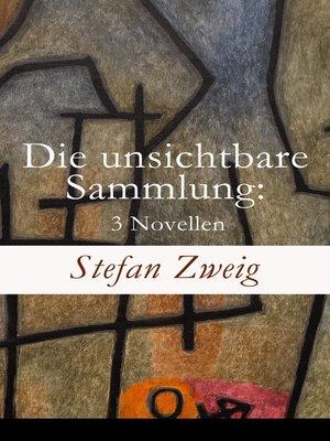 cover image of Die unsichtbare Sammlung