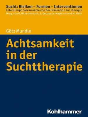 cover image of Achtsamkeit in der Suchttherapie