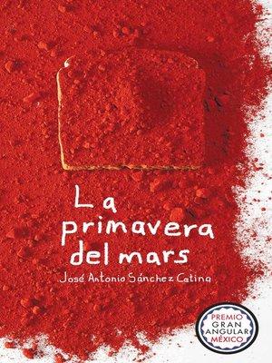 cover image of La primavera del mars