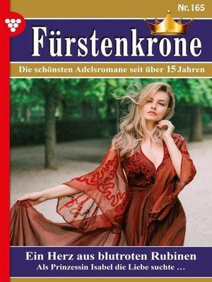 cover image of Fürstenkrone 165 – Adelsroman
