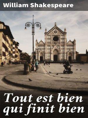 cover image of Tout est bien qui finit bien