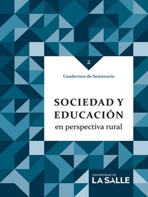 cover image of Sociedad y educación en perspectiva rural