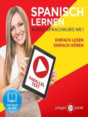 cover image of Spanisch Lernen--Einfach Lesen--Einfach Hören 1