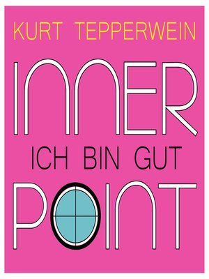 cover image of Inner Point--Ich bin gut