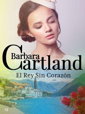 cover image of El Rey Sin Corazón