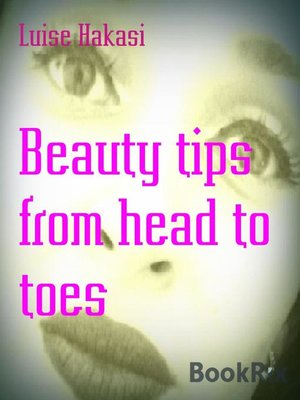 cover image of Beauty tips from head to toes