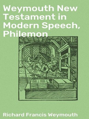 cover image of Weymouth New Testament in Modern Speech, Philemon
