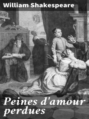 cover image of Peines d'amour perdues