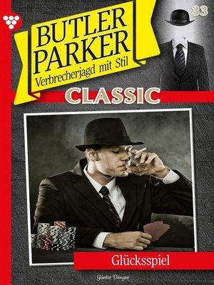 cover image of Butler Parker Classic 33 – Kriminalroman
