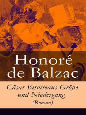 cover image of Cäsar Birotteaus Größe und Niedergang (Roman)