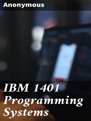 cover image of IBM 1401 Programming Systems