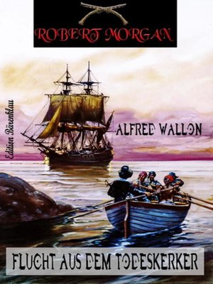 cover image of Robert Morgan--Flucht aus dem Todeskerker