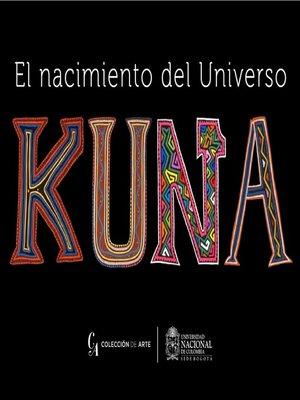 cover image of El nacimiento del Universo Kuna