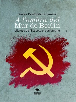 cover image of A l'ombra del Mur de Berlín