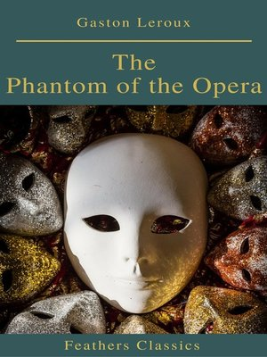 cover image of The Phantom of the Opera (annotated)
