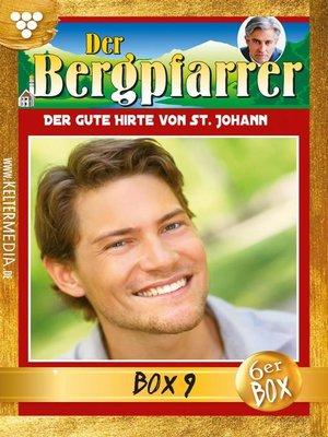 cover image of Der Bergpfarrer Jubiläumsbox 9 – Heimatroman