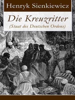 cover image of Die Kreuzritter (Staat des Deutschen Ordens)