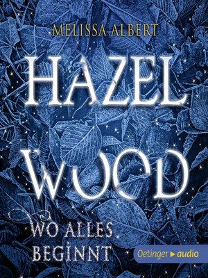 cover image of Hazel Wood. Wo alles begann