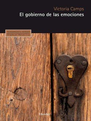 cover image of El gobierno de las emociones