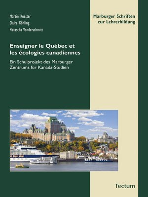 cover image of Enseigner le Québec et les écologies canadiennes