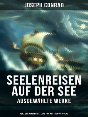 cover image of Seelenreisen auf der See--Ausgewählte Werke