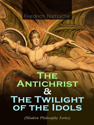 cover image of The Antichrist & the Twilight of the Idols