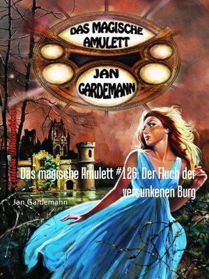 cover image of Das magische Amulett #126