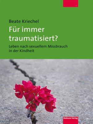 cover image of Für immer traumatisiert?