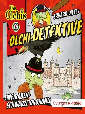 cover image of Olchi-Detektive 18. Eine rabenschwarze Drohung