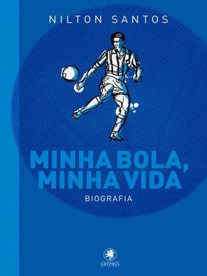 cover image of Minha bola, minha vida