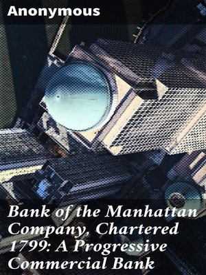 cover image of Bank of the Manhattan Company, Chartered 1799