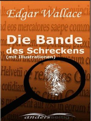 cover image of Die Bande des Schreckens (mit Illustrationen)