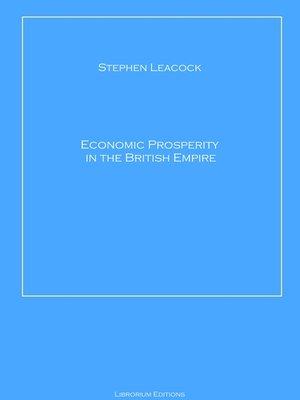 cover image of Economic Prosperity in the British Empire