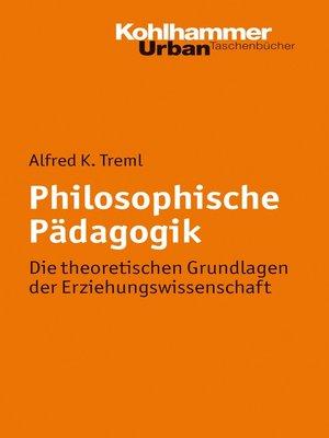 cover image of Philosophische Pädagogik