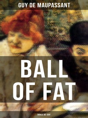 cover image of Ball of Fat (Boule De Suif)