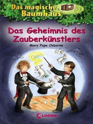 cover image of Das magische Baumhaus 48--Das Geheimnis des Zauberkünstlers