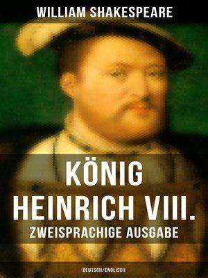 cover image of König Heinrich VIII. (Zweisprachige Ausgabe