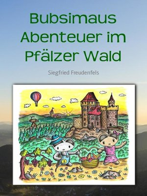 cover image of Bubsimaus Abenteuer im Pfälzer Wald