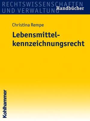 cover image of Lebensmittelkennzeichnungsrecht