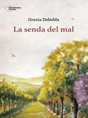 cover image of La senda del mal