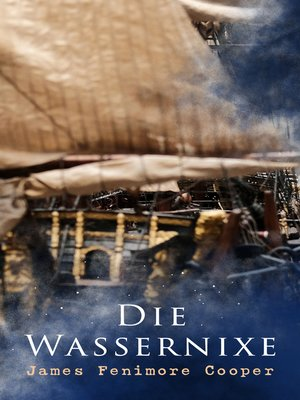 cover image of Die Wassernixe